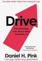 Drive What Motivates Us. Daniel Pink